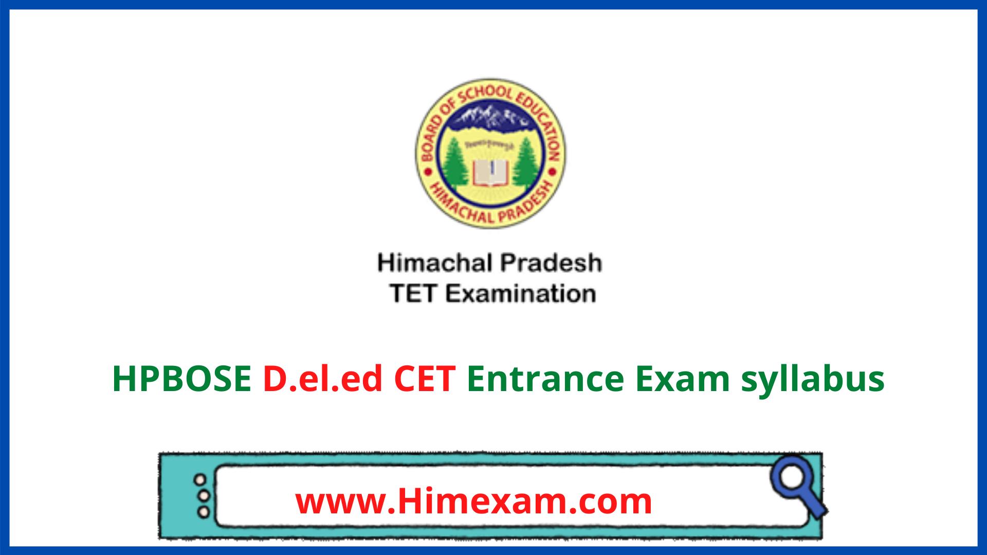 HPBOSE D.el.ed CET Entrance Exam syllabus