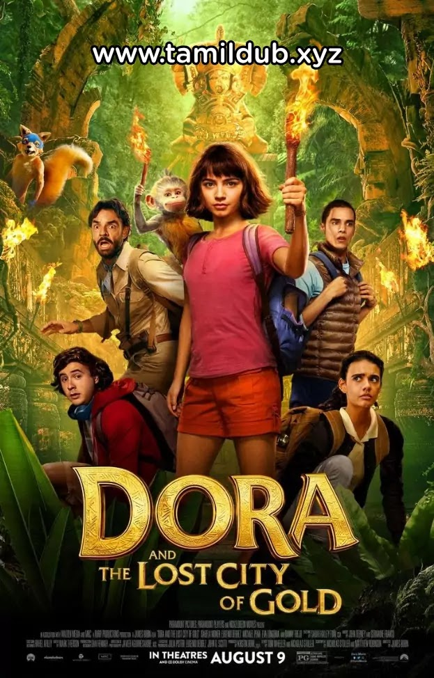 Dora And The lost City of Gold Tamil Dubbed Hollywood Movie Download