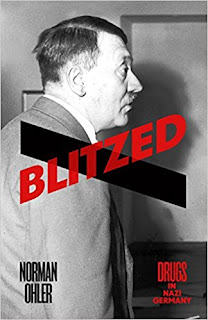 Blitzed: Drugs in Nazi Germany by Norman Ohler (cover from Amazon)