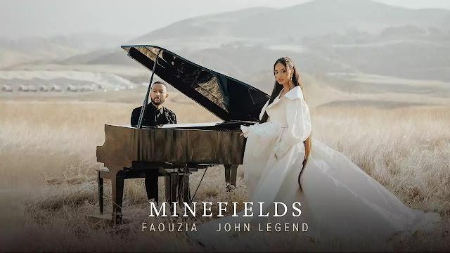 MINEFIELDS LYRICS - FAOUZIA - JOHN LEGEND