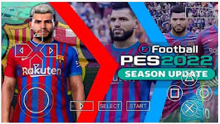 Download eFootball PES 2022 Callname UCL BUG Fixed PPSSPP New Kits Graphics HD & Latest Transfer