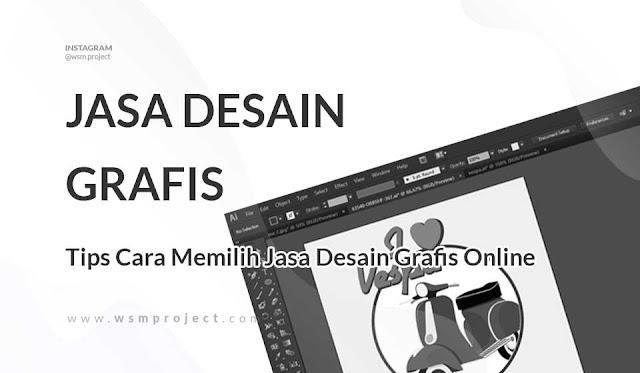 Tips Cara Memilih Jasa Desain Grafis Online