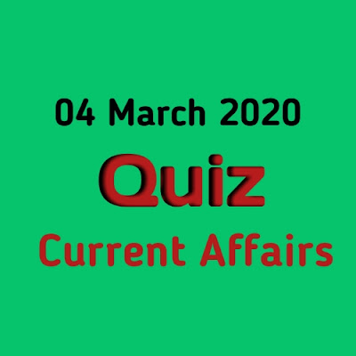 Current Affairs Quiz in Hindi - 4 March 2020