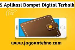 Wajib Kalian Ketahui, Inilah 5 dompet digital terbaik di Indonesia.