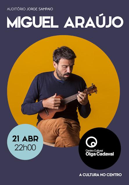 """Miguel Araújo leva """"Giesta"""" ao Olga Cadaval"""
