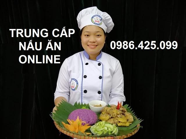 Trung cấp nấu ăn online tuyển sinh 2020