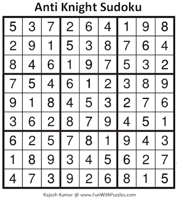 Answer of Anti Knight Sudoku Puzzle (Fun With Sudoku #328)