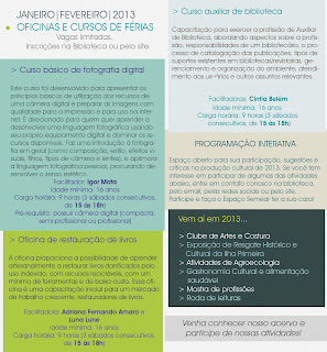 OFICINAS E CURSOS DE FÉRIAS  (JANEIRO/FEVEREIRO 2013)
