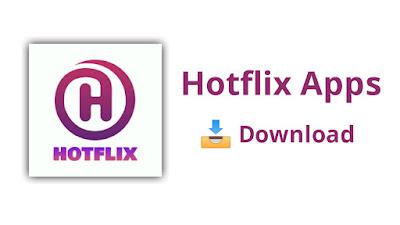 Hotflix Apk Download