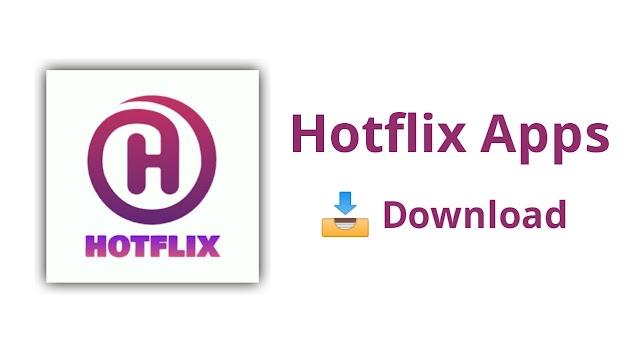 Hotflix Apk Download   Hotflix Apps   Hotflix BD