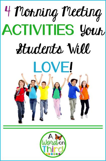 4 Morning Meeting Activities Your Students Will LOVE by A Word On Third