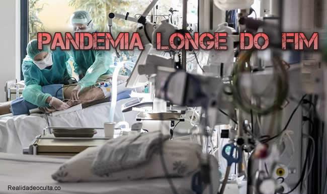 Pandemia longe de estar no Fim
