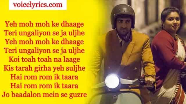 Moh Moh Ke Dhage Lyrics