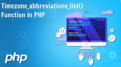 PHP timezone_abbreviations_list() Function
