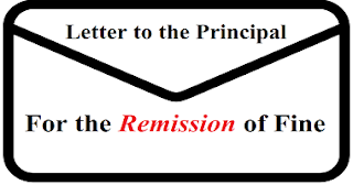 Letter to the Principal for the remission of fine