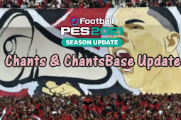 New Chants & ChantsBase Update V2 - PES 2021 & PES 2020