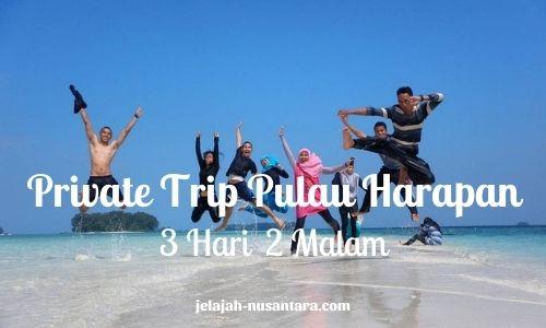 paket wisata private trip pulau harapan