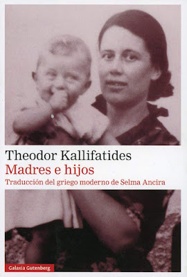 "Theodor Kallifatides, ""Madres e hijos"", editorial Galaxia Gutemberg"