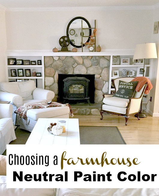 Choosing a paint color in farmhouse style neutrals