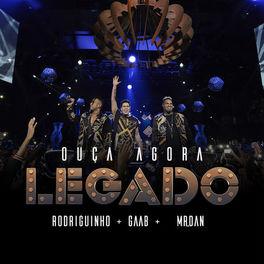 CD Legado: O Show – Rodriguinho, Gaab, Mr.Dan 2019 CD Completo
