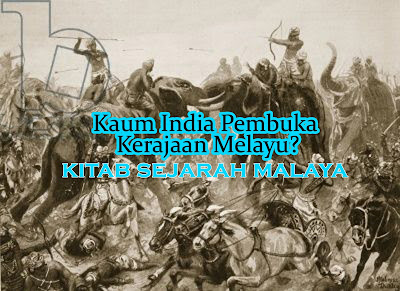 Kaum India Pembuka Kerajaan Melayu?