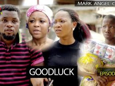 Download Comedy Video:- Mark Angel – Good Luck