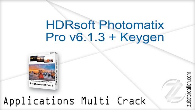HDRsoft Photomatix Pro v6.1.3 + Keygen