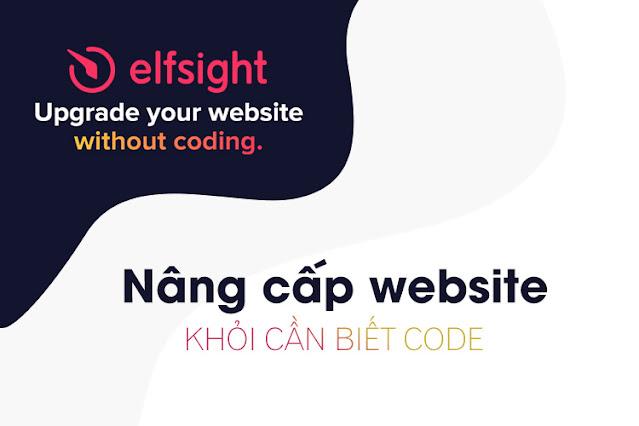 nang-cap-webiste-voi-elfsight-khoi-can-viet-code-lap-trinh-2021-50f8ee7d-9912-4248-b654-9503da8bd8fe