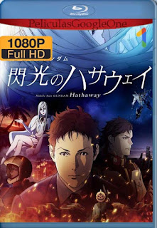 Mobile Suit Gundam: Hathaway (2021)[1080p BRrip] [Latino-Japones] [Google Drive] chapelHD