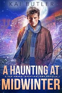 A haunting at midwinter | San Amaro Investigations #0.5 | Kai Butler