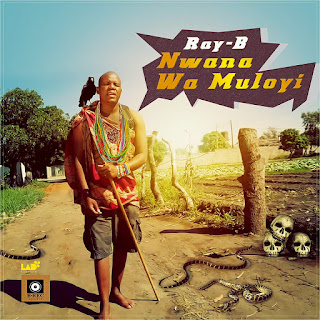 Ray-B - Mwana Wa Muloyi ( 2020 ) [DOWNLOAD]