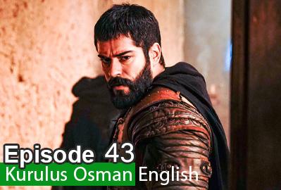 Kurulus Osman Episode 43