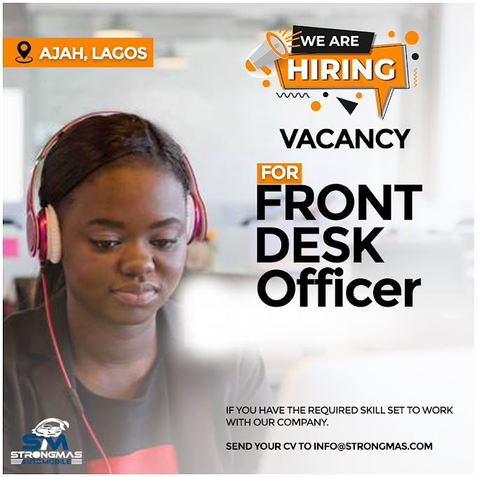 StongMas Automobile limited recruiting Front Desk Officer