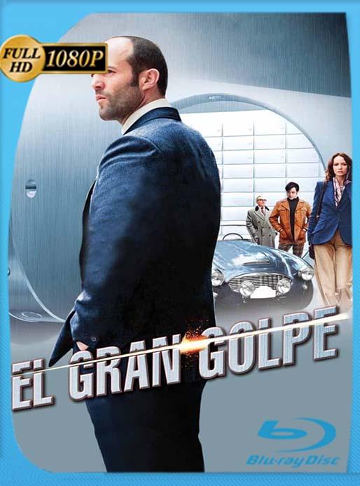 (The Bank Job) El Robo del Siglo Basada en una Historia Real 2008 1080p Latino [GoogleDrive] [tomyly]