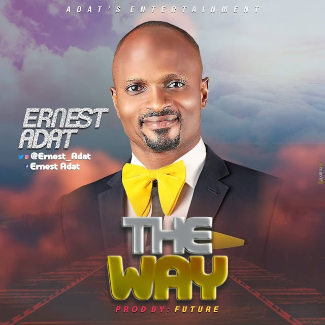 [Music]: Ernest Adat - The Way (Prod. Future) | @ernestadat
