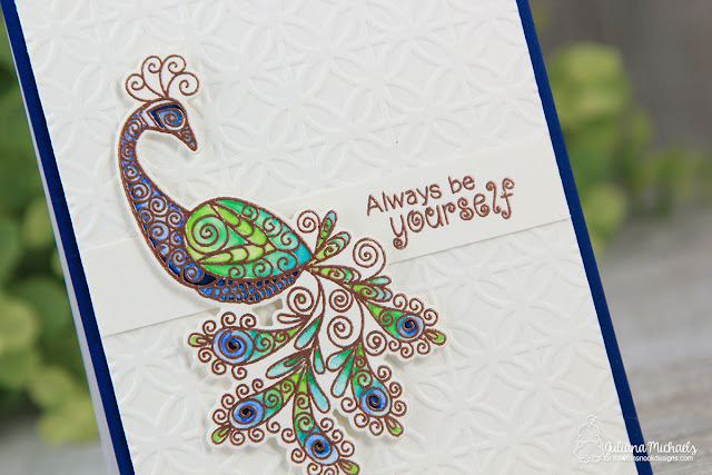 Always Be Yourself Card by Juliana Michaels featuring Newton's Nook Designs Beautiful Plumage Stamp and Die Set