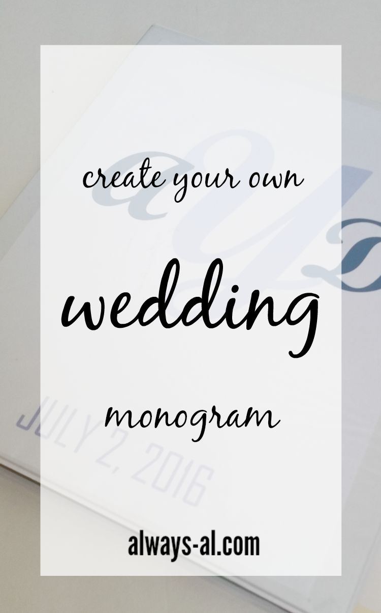 Create Your Own Wedding Monogram