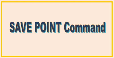 SAVEPOINT | Savepoint In SQL