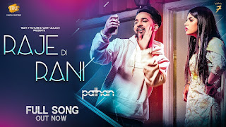 Raje Di Rani Lyrics Pathan