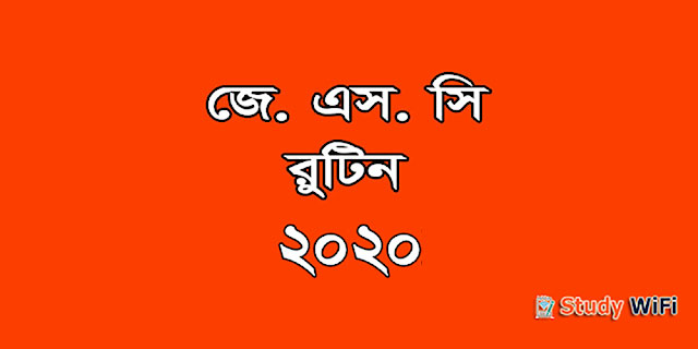 JSC Routine 2020 with New Syllabus for JSC Exam 2020
