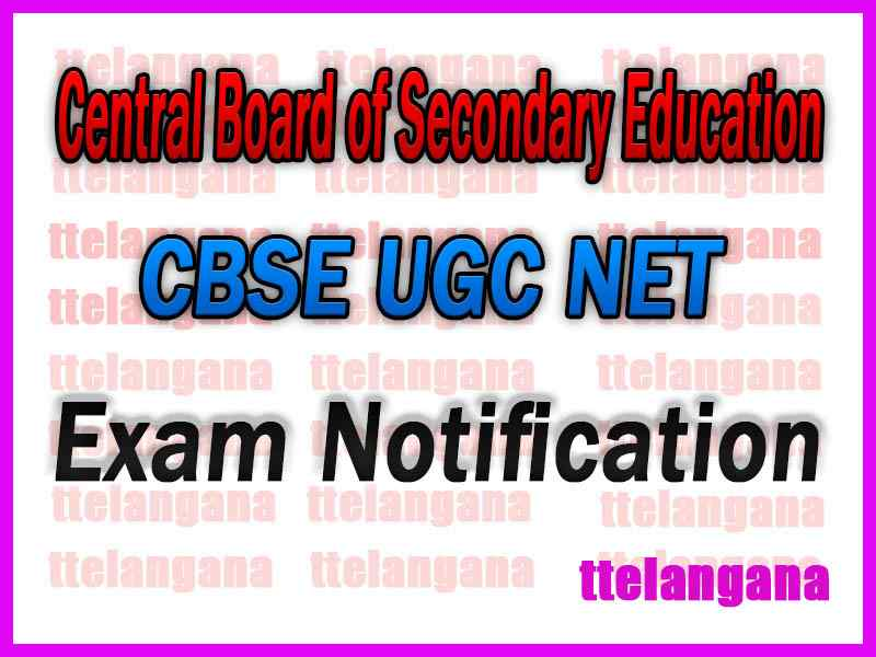 Central Board of Secondary Education (CBSE) UGC NET Notification