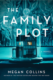 Book Review and GIVEAWAY: The Family Plot, by Megan Collins {ends 9/1}