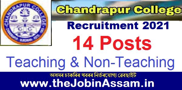 Chandrapur College Kamrup Recruitment 2021: 14 Teaching & Non-Teaching Posts