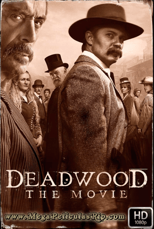 Deadwood La Pelicula [1080p] [Latino-Ingles] [MEGA]