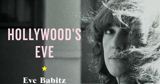 Hollywood's Eve, A Rock-and-Roll Memoir