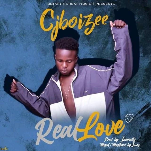 NAIJA MUSIC: CjBoizee - Real Love