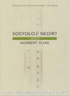 Norbert Elias - Sosyoloji Nedir