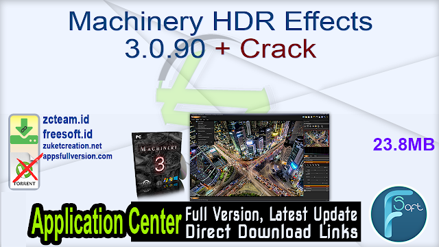Machinery HDR Effects 3.0.90 + Crack_ ZcTeam.id
