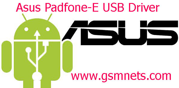 Asus Padfone-E USB Driver Download