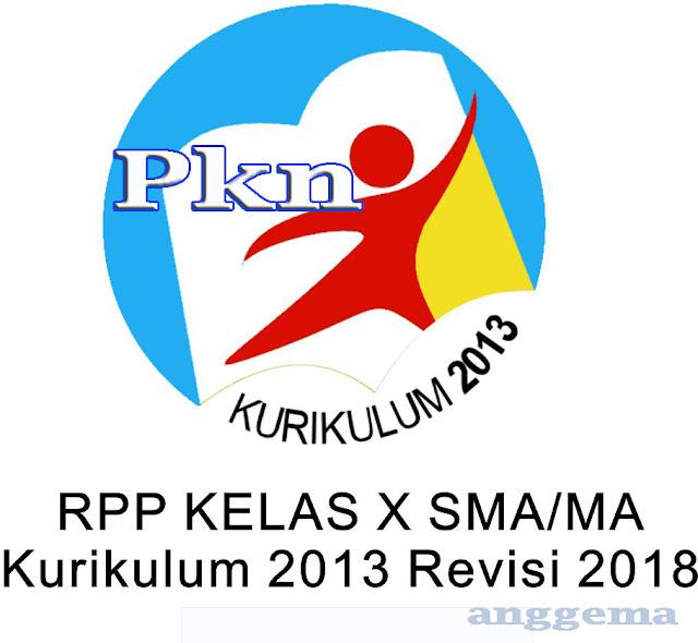 RPP PKN kelas 10 SMA/MA Kurikulum 2013 Revisi 2018